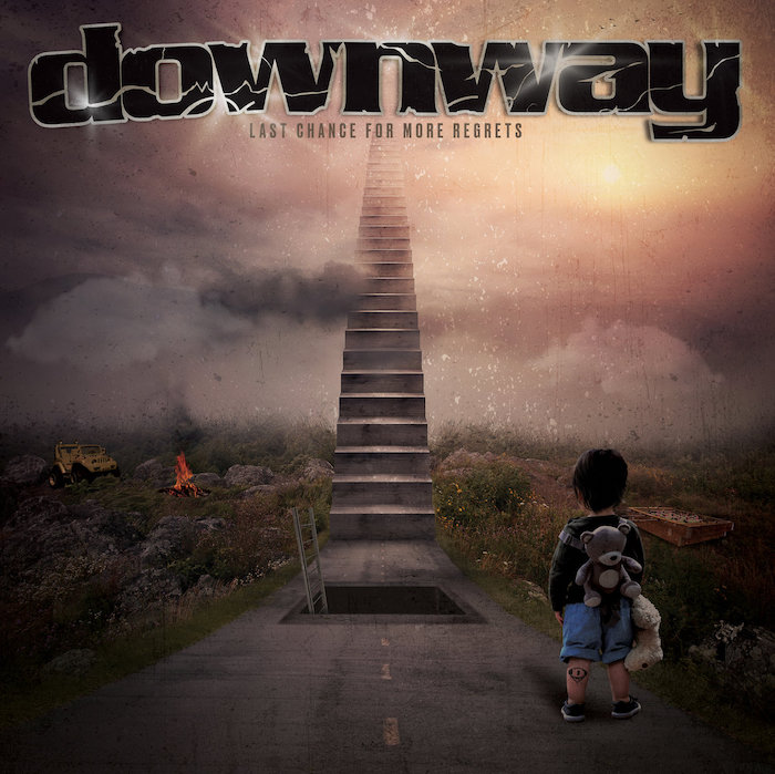 Downway - Last Chance for More Regrets